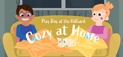 Play Day: Cozy at Home