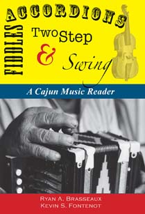 Accordians, Fiddles, Two-Step, & Swing: A Cajun Music Reader